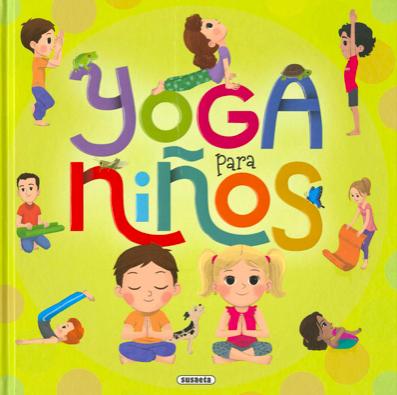Libros De Yoga Para Ninos Y Ninas Las Manos De Mama